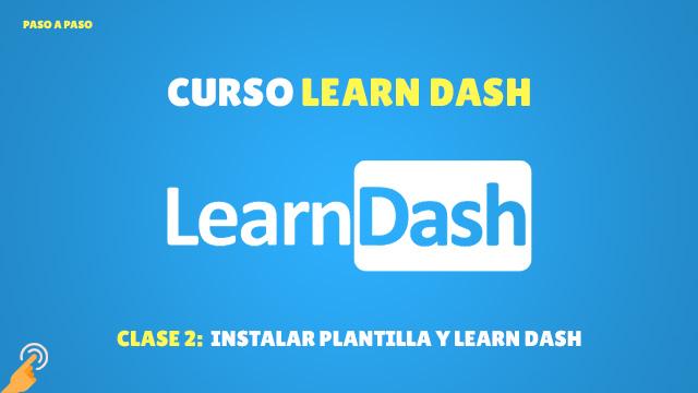 Instalar plantillas y Learn Dash