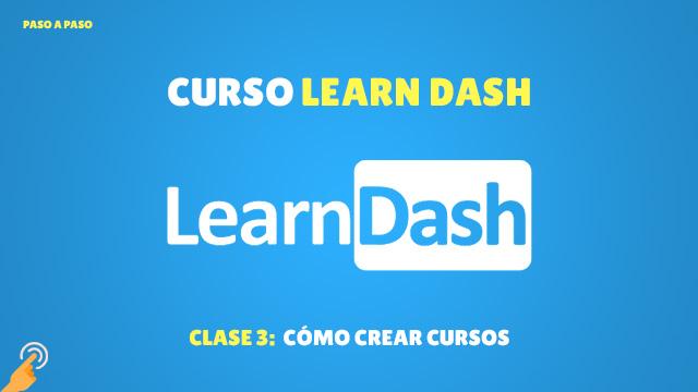 Cómo crear cursos en Learndash