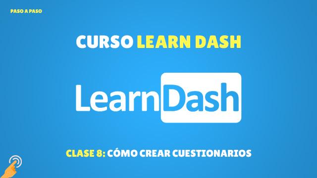 Curso de LearnDash #8: Cómo crear cuestionarios