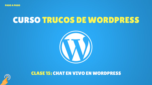 Curso Trucos de WordPress #15: Chat en vivo en WordPress