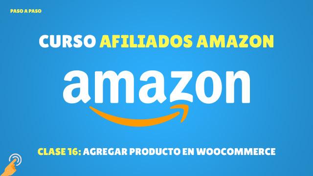 Curso Afiliados de Amazon #16: Agregar producto en WooCommerce