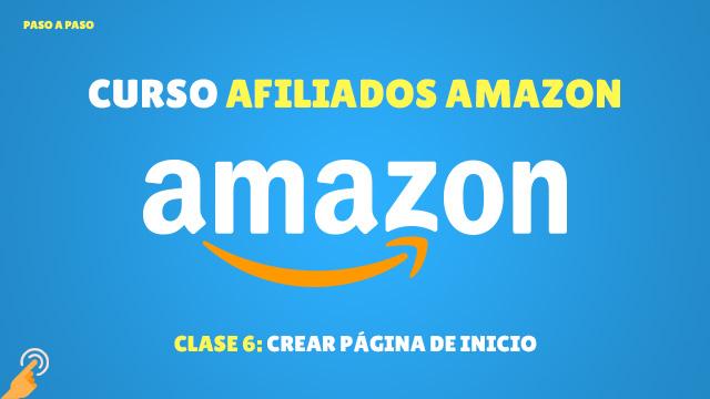 Curso Afiliados de Amazon #6: Creando la pagina de inicio