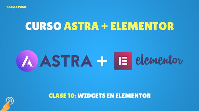 Curso Astra + Elementor Clase #10: Widgets en Elementor