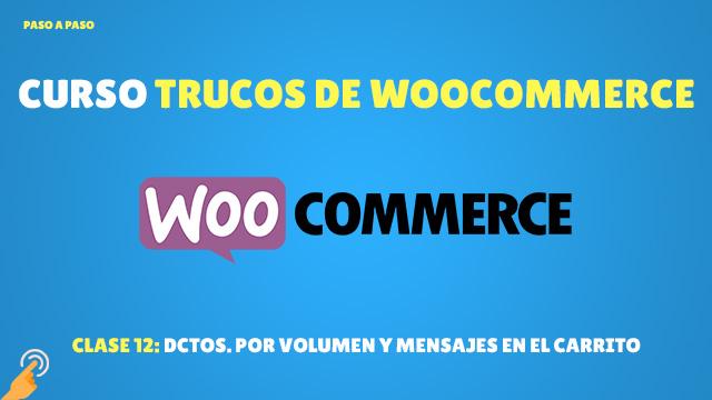 Curso Trucos de Woocommerce #12: Descuentos por volumen y mensajes en el carrito