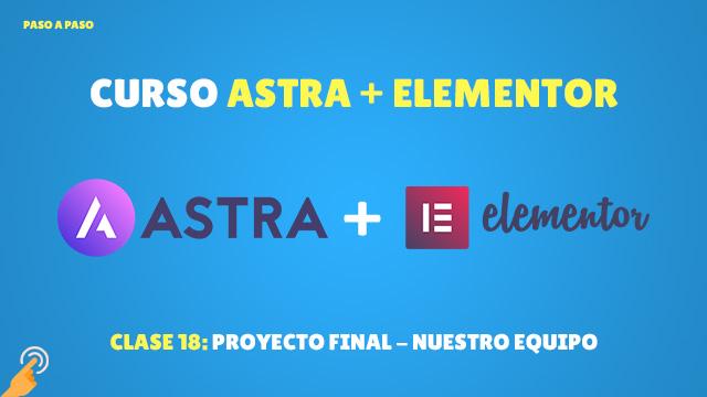 Curso Astra + Elementor Clase #18: Proyecto final – Nuestro equipo
