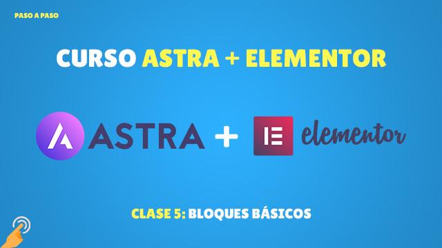 Curso de Astra + Elementor #5: Bloques básicos