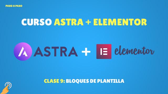 Curso Astra + Elementor Clase #9: Bloques de plantilla