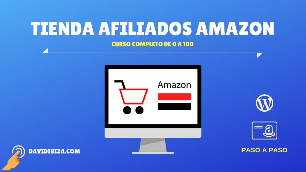 Curso Tienda de Afiliados de Amazon – Presentación ✅