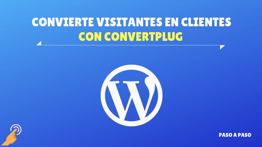 ConvertPlug – Convierte visitantes en suscriptores o clientes