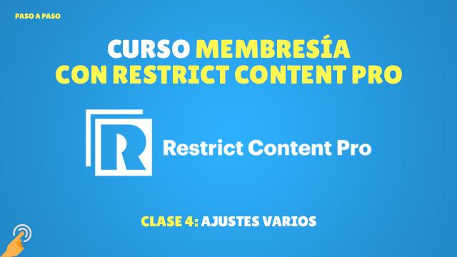 Curso de Membresía con Restrict Content Pro #4: Ajustes varios