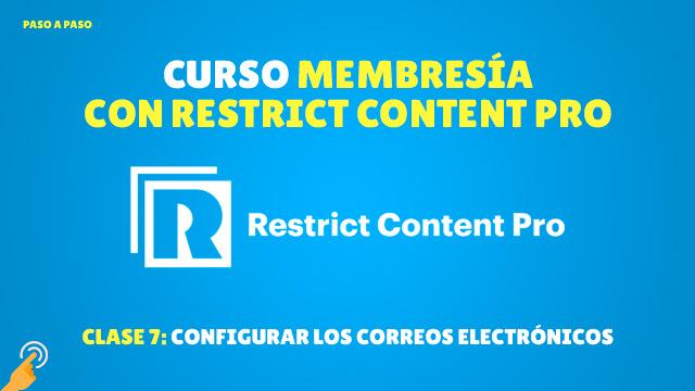 Curso de Membresía con Restrict Content Pro #7: Configurar correos electrónicos