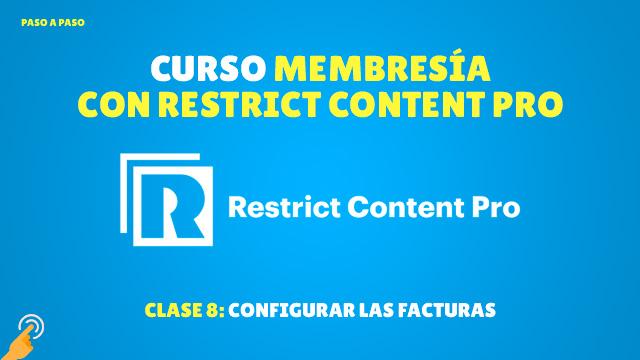 Curso de Membresía con Restrict Content Pro #8: Configurar las facturas