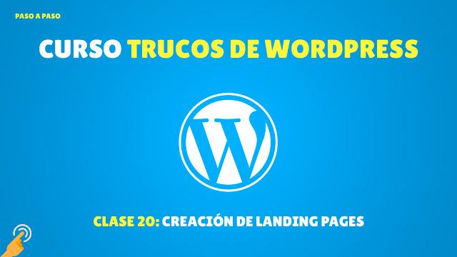 Curso Trucos de WordPress #20: Creación de Landing Pages
