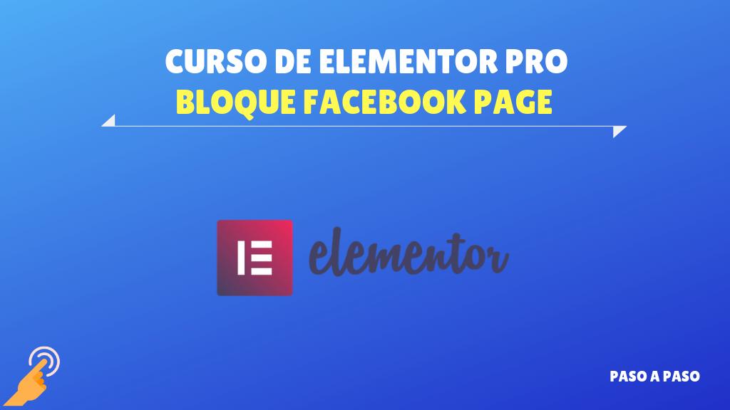 Bloque Facebook Page – Curso de Elementor Pro