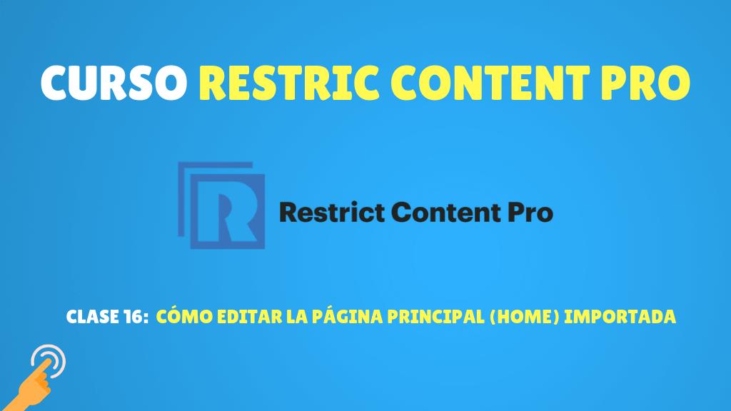 Curso de Membresía con Restrict Content Pro #16: Cómo editar la página principal (home) importada