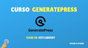 Curso de GeneratePress #20: Site Library