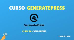 Curso de GeneratePress #24: Child theme