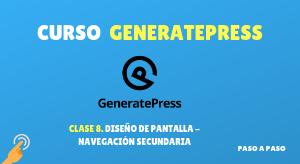 Curso de GeneratePress #8: Diseño de pantalla – Navegación secundaria