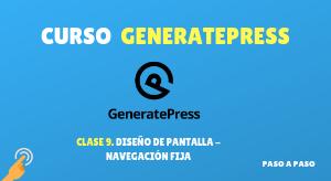 Curso de GeneratePress #9: Diseño de pantalla – Navegación fija