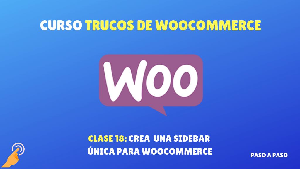 Curso Trucos de WooCommerce #18: Crear una sidebar única para  WooCommerce