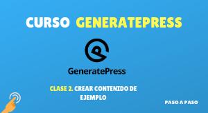 Curso de GeneratePress #2: Crear contenido de ejemplo