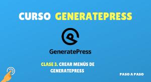 Curso de GeneratePress #3: Crear menús de GeneratePress