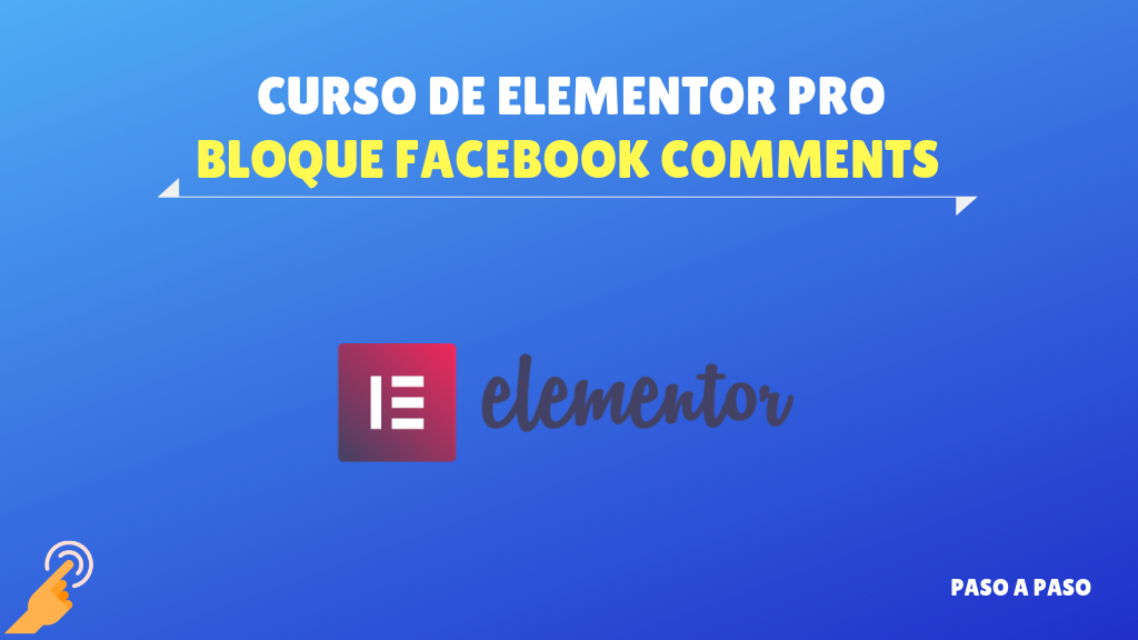 Bloque facebook comments – Curso de Elementor Pro