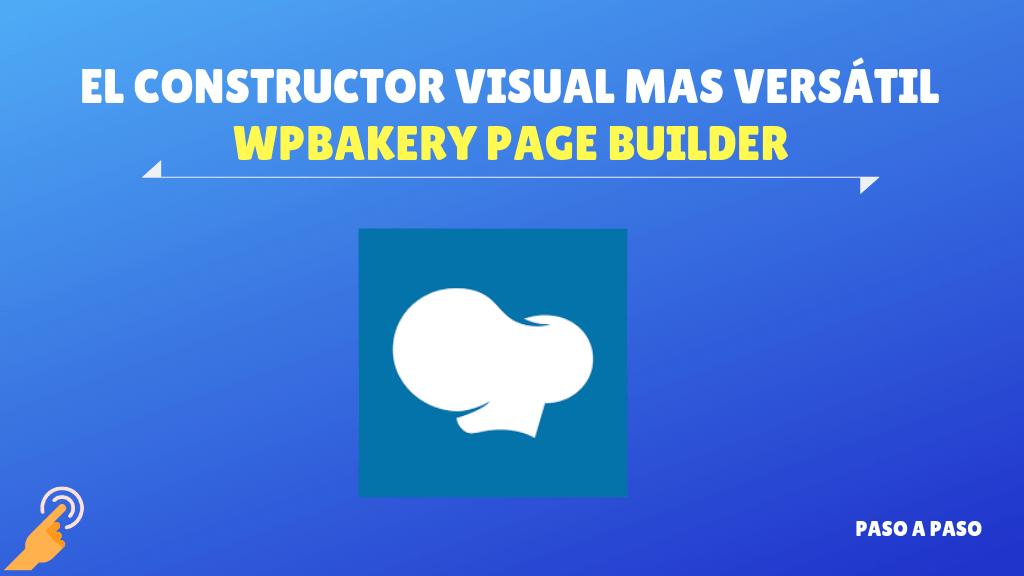 WPBakery Page Builder – Constructor visual mas versátil para WordPress