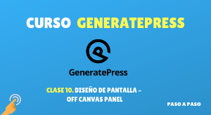 Curso de GeneratePress #10: Diseño de pagina – Off canvas panel