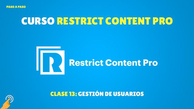 Curso de Membresía con Restrict Content Pro #13: Gestión de usuarios