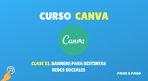 Curso de Canva #32: Banners para distintas redes sociales