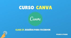 Curso de Canva #27: Diseños para Facebook