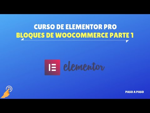 Bloque de WooCommerce parte 1 – Curso de Elementor PRO