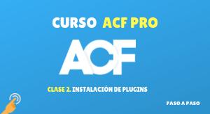 Curso de ACF PRO #2: Instalar plugins