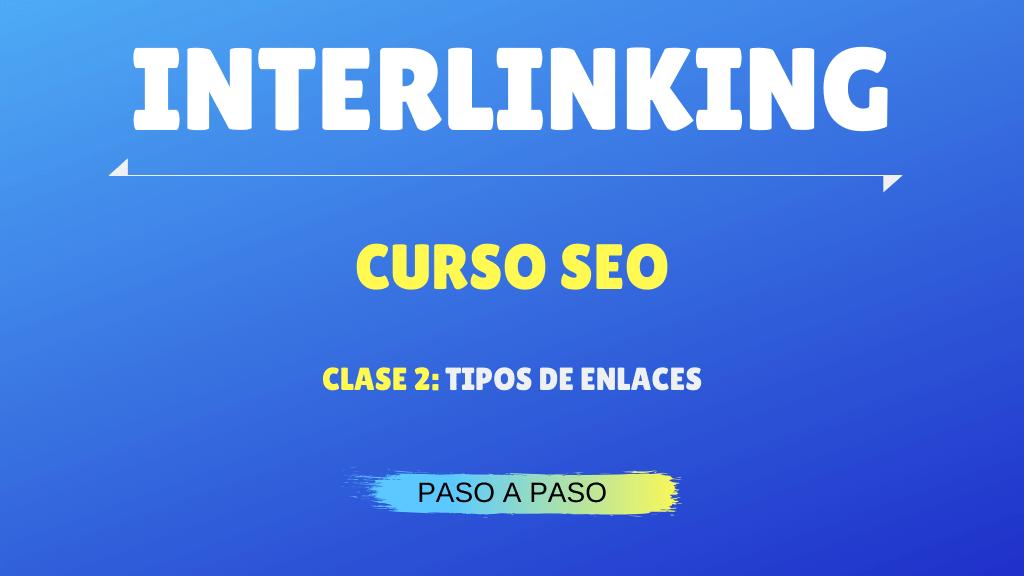 Tipos de enlaces interlinking