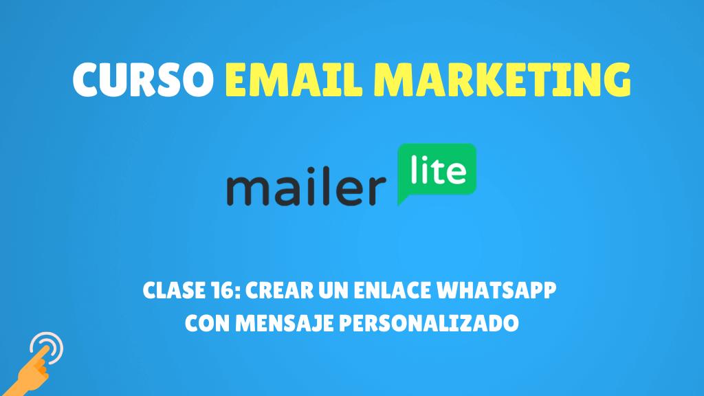 Crear un enlace WhatsApp con mensaje personalizado - mailerlite