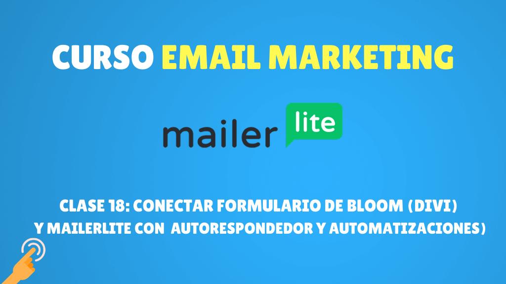 Conectar formulario de Bloom (Divi) y Mailerlite (autorespondedor automatizaciones)